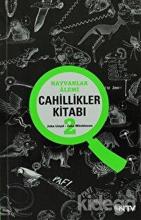 Cahillikler Kitabı 2 - Hayvanlar Alemi