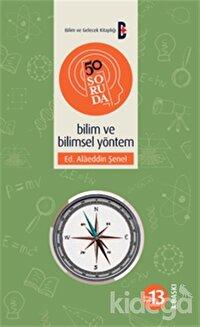 50 Soruda Bilim ve Bilimsel Yöntem