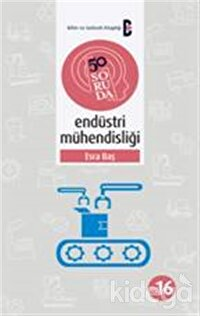 50 Soruda Endüstri Mühendisliği
