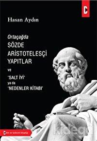 Ortaçağda Sözde Aristotelesçi Yapıtlar ve Salt İyi Ya Da Nedenler Kitabı