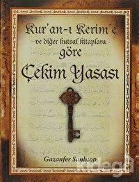 Kur'an- ı Kerim'e ve Diğer Kutsal Kitaplara Göre Çekim Yasası