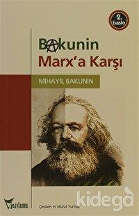 Bakunin Marx'a Karşı