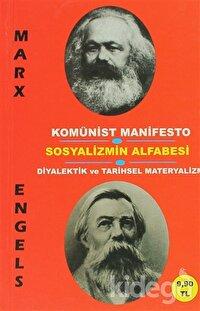 Komünist Manifesto - Sosyalizmin Alfabesi - Diyalektik ve Tarihsel Materyalizm