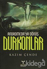 Andromeda'ya Dönüş Durkonlar