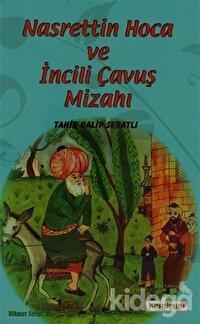 Nasreddin Hoca ve İncili Çavuş Mizahı
