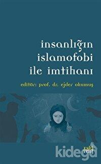 İnsanlığın İslamofobi ile İmtihanı