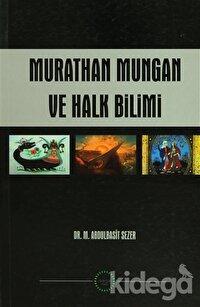 Murathan Mungan ve Halk Bilimi