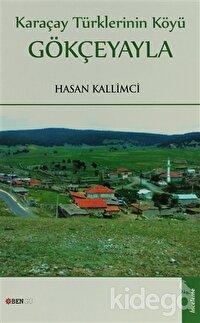 Karaçay Türklerinin Köyü: Gökçeyayla