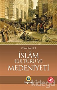 İslam Kültürü Ve Medeniyeti