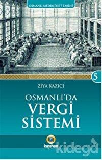 Osmanlı'da Vergi Sistemi