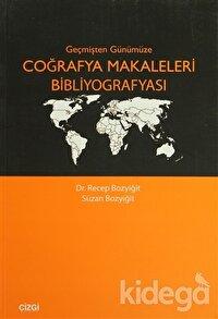 Geçmişten Günümüze Coğrafya Makaleleri Bibliyografyası