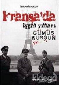 Fransa'da İşgal Yılları