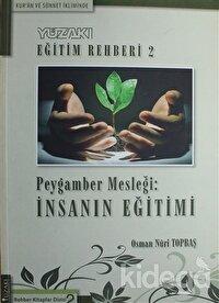 Kur'an ve Sünnet İkliminde - Yüzakı Eğitim Rehberi 2