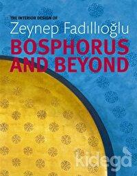 Bosphorus and Beyond