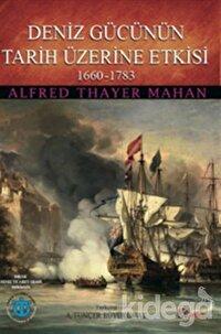 Deniz Gücünün Tarih Üzerine Etkisi 1660-1783