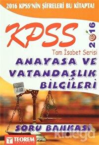 2016 KPSS Tam İsabet Serisi Anayasa ve Vatandaşlık Bilgileri Soru Bankası