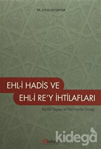 Ehl-i Hadis ve Ehl-i Re'y İhtilafları