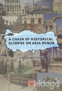 A Chain Of Historical Glimpse On Asia Minor