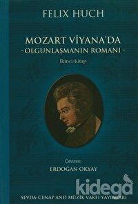 Mozart Viyana'da - Olgunlaşmanın Romanı