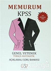 Memurum KPSS Genel Yetenek Türkçe-Matematik Açıklamalı Soru Bankası