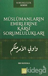 Müslümanların Emirlerine Karşı Sorumlulukları