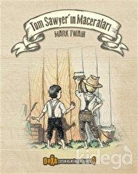 Tom Sawyer'ın Maceraları - Çocuk Klasikleri Serisi 1