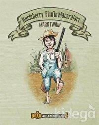 Hucleberry Finn'in Maceraları - Çocuk Klasikleri Serisi 2