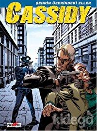 Cassidy Cilt 2: Şehrin Üzerindeki Eller