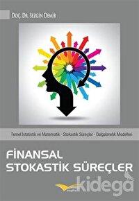 Finansal Stokastik Süreçler