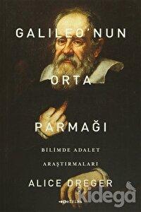 Galileo'nun Orta Parmağı - Bilimde Adalet Araştırmaları