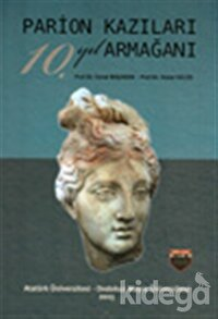 Parion Kazıları 10. Yıl Armağanı