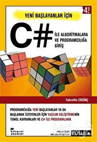 Yeni Başlayanlar İçin C# ile Algoritmalara ve Programcılığa Giriş