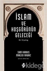 İslam ve Hoşgörünün Geleceği