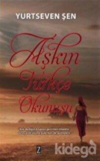 Aşkın Türkçe Okunuşu