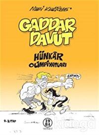 Gaddar Davut - Hünkar Olimpiyatları
