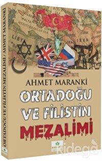Ortadoğu ve Filistin Mezalimi