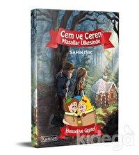 Cem ve Ceren Masallar Ülkesinde - Hansel ve Gretel