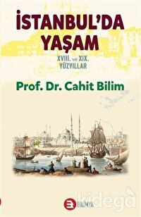 İstanbul'da Yaşam 18. ve 19. Yüzyıllar