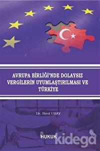Avrupa Birliği'nde Dolaysız Vergilerin Uyumlaştırılması ve Türkiye