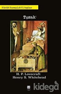 Tuzak - Küçük Karanlık Kitaplar