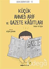 Küçük Ahmed Arif ve Gazete Kağıtları