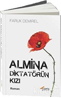 Almina - Diktatörün Kızı