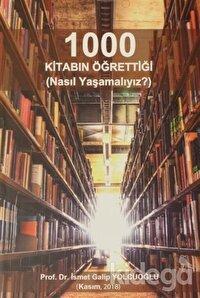 1000 Kitabın Öğrettiği (Nasıl Yaşamalıyız)