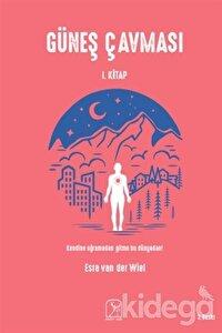 Güneş Çavması - 1. Kitap