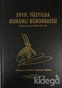 XVIII. Yüzyılda Osmanlı Bürokrasisi