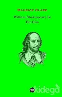 William Shakespeare ile Bir Gün