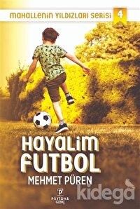 Hayalim Futbol - Mahallenin Yıldızları Serisi 4