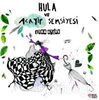 Hula ve Acayip Şemsiyesi