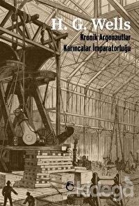 Kronik Argonautlar - Karıncalar İmparatorluğu