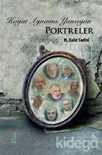 Hayat Aynama Yansıyan Portreler